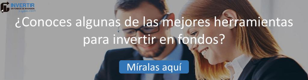 Mejores herramientas para invertir en fondos de inversion