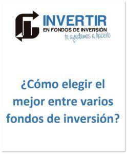 como elegir un fondo de inversion_