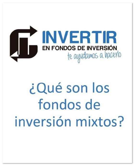 que son los fondos mixtos, que son los fondos de inversion mixtos, fondos de inversion mixtos