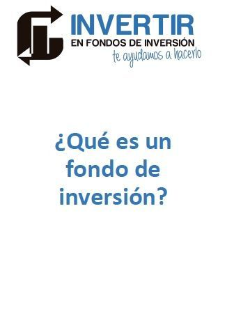que es un fondo de inversion, que son los fondos de inversion,