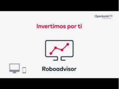 robo advisor openbank, robo advisor santander, invertimos por ti openbank
